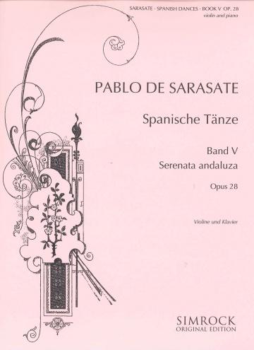Spanische Tänze op. 28 - Band 5 - Serenata andaluza