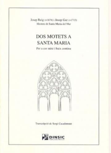 Dos motets a Santa Maria