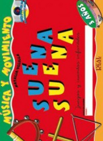Suena suena, Juegos y cuentos infantiles, para 3 años (fichas del alumno y libro de cuentos)