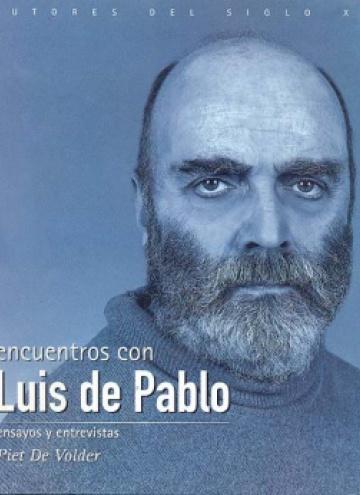 Encuentros con Luis de Pablo