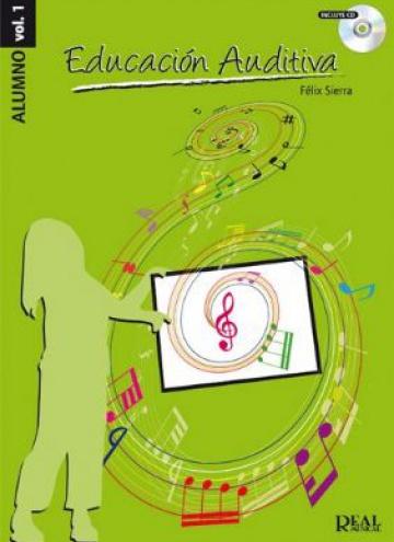 Educación auditiva vol. 1 / alumno (con CD)
