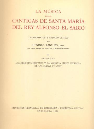 La música de las cantigas de Santa María del Rey Alfonso el Sabio. 2º Parte III