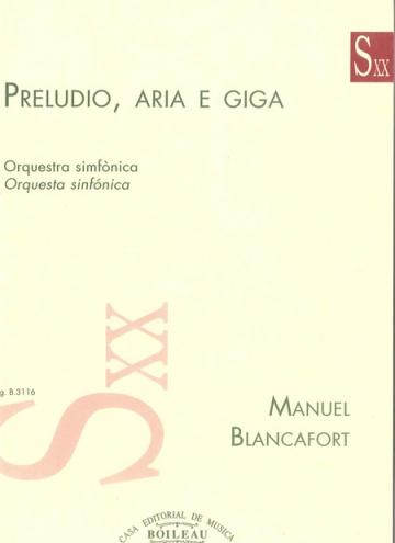 Preludio, Aria e Giga