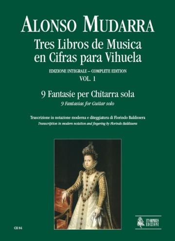 Tres libros de Música en cifras para vihuela vol. 1 - 9 Fantasie per chitarra sola