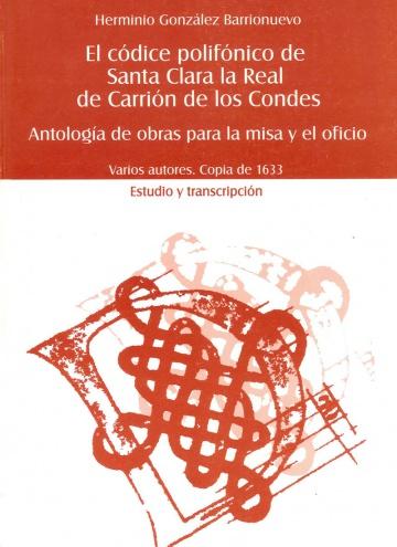 El códice polifónico de Santa Clara la Real de Carrión de los Condes