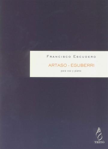 Dos canciones para voz y piano: Artaso - Eguberri
