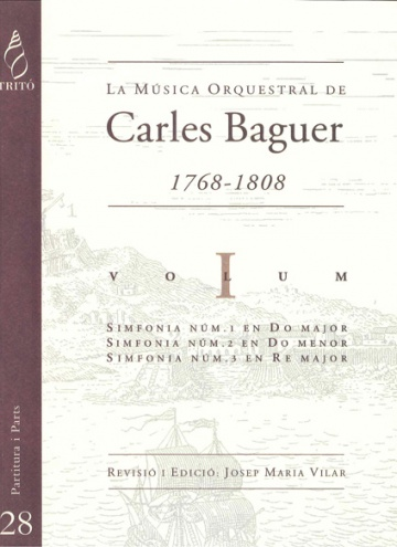 Carles Baguer's Orchestral Music, vol.I (Symphonies nos. 1, 2 & 3)