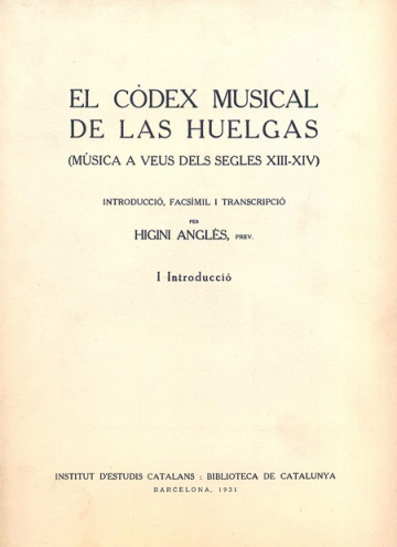 El códex musical de las Huelgas - vol. I Introducció