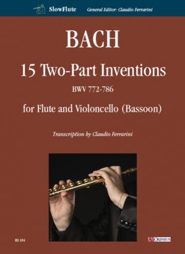 15 Invenzioni a due voci BWV 772-786 per Flauto e Violoncello (Fagotto)