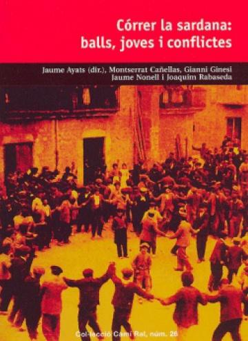Córrer la sardana: balls, joves i conflictes