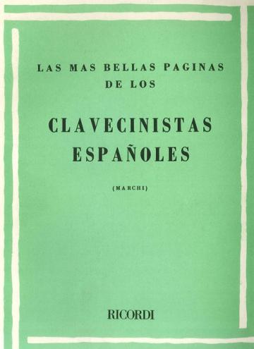 Las más bellas páginas de los clavecinistas españoles