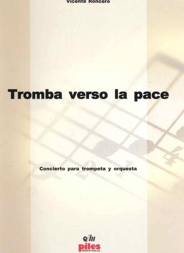 Tromba Verso La Pace, concierto