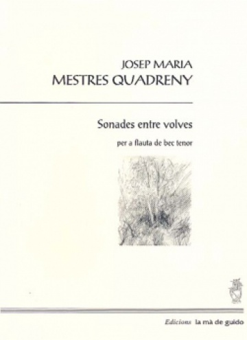 Sonades entre volves, for recorder tenor.