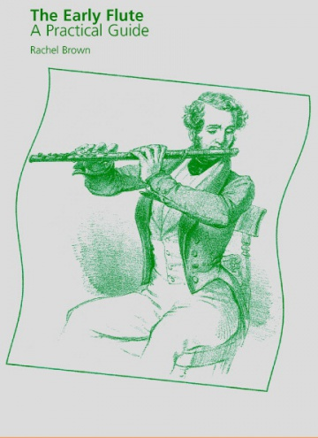 The Early Flute<br />A Practical Guide<br />