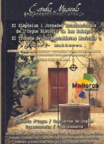 XI Simpòsium de l'Orgue Històric de les Balears-XI Trobada de Documentalistes Musicals (2004)