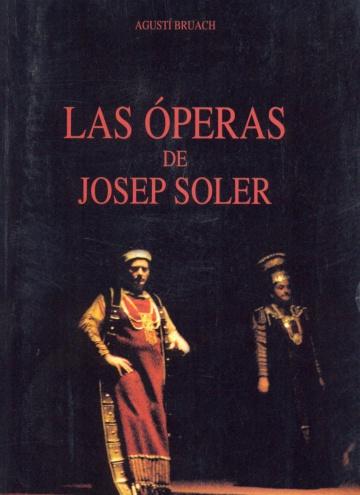 Las óperas de Josep Soler