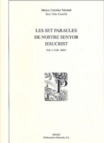 Les set paraules de Nostre Senyor Jesucrist (reduction for piano and choir)