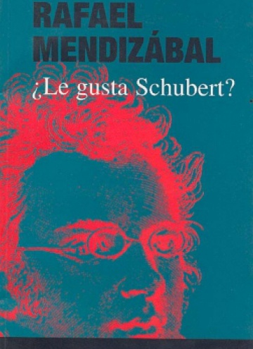 ¿Le gusta Schubert?