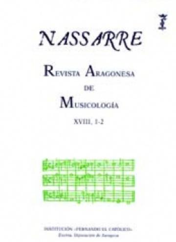 Nassarre. Revista Aragonesa de Musicología, XVIII, 1-2