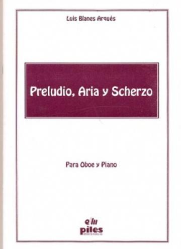 Prelude, Aria and Scherzo