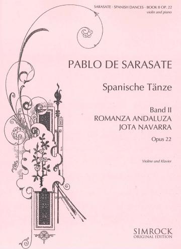 Spanische Tänze op. 22 - Band 2 - Romanza andaluza / Jota Navarra