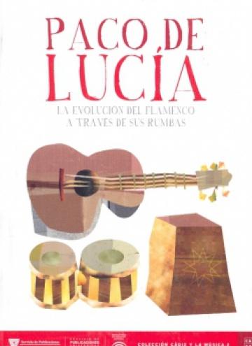 Paco de Lucía. La evolución del flamenco a través de sus rumbas