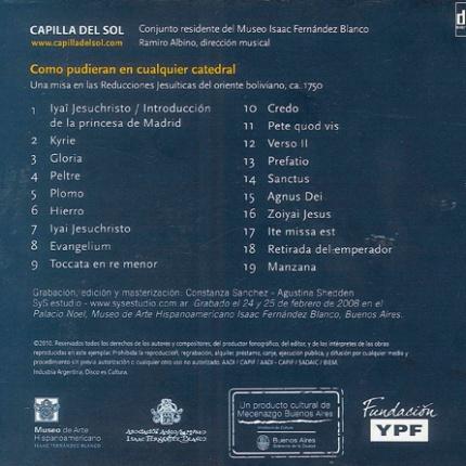 Como pudieran en cualquier catedral. Una misa en las reducciones jesuíticas del oriente boliviano (Exemplar gratu´t)