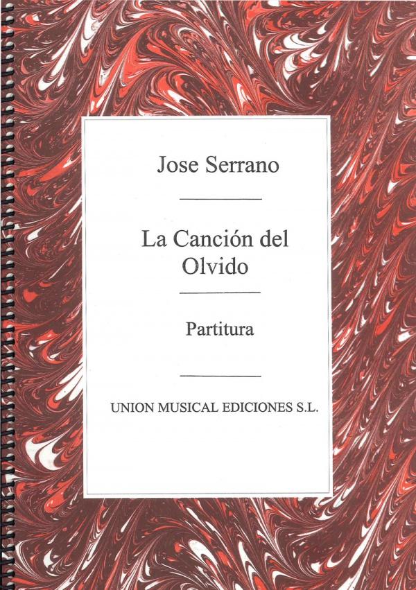 La Canción Del Olvido Canto Y Piano De José Serrano Partitura Tritó Edicions